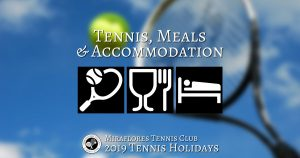 Accommodation, Meals & Tennis